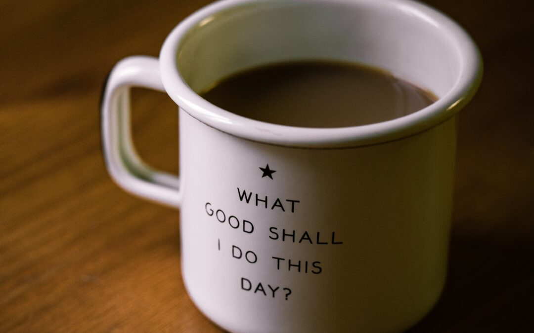 The Benefits of Developing Good Daily Habits